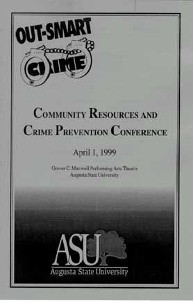 "Program for April 1999 ""Out-Smart Crime"" Community Resources and Crime Prevention Conference in Augusta"