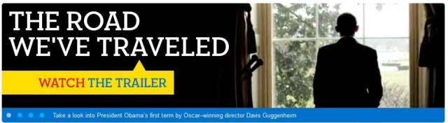 Promo banner for documentary about Pres. Obama and his busy first term: