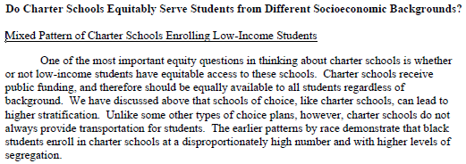 Low-income students are generally not served by Charter Schools