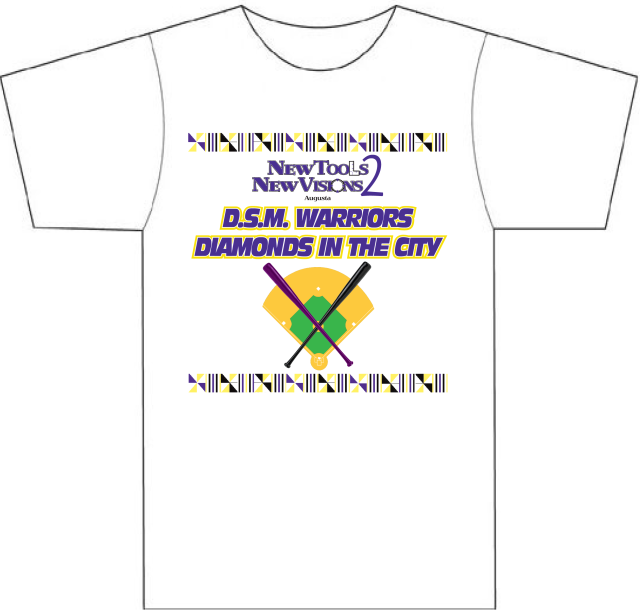 New Tools New Visions 2 (NTNV2) Augusta, GA Violence Prevention Baseball Camps, D.S.M. Warriors Team Shirt, Diamonds In The City, Safe Schools, Paine College #2